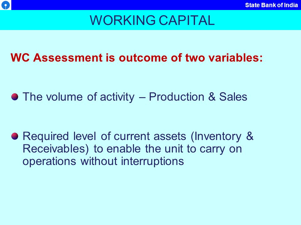 State Bank of India What are Working Capital Sources.