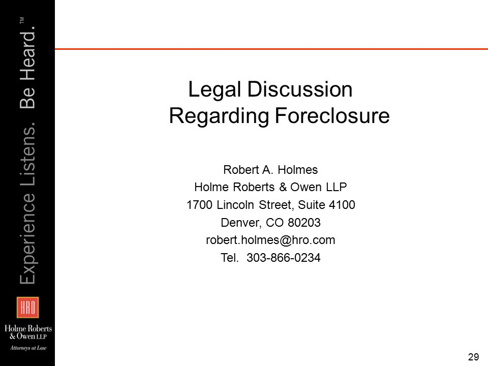 Legal Discussion Regarding Foreclosure Robert A.
