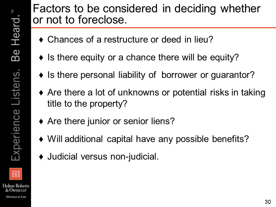 ♦Chances of a restructure or deed in lieu. ♦Is there equity or a chance there will be equity.