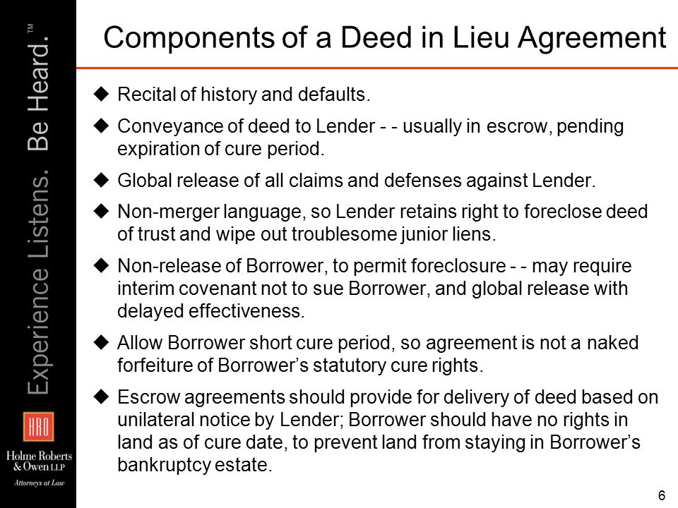 6 Components of a Deed in Lieu Agreement  Recital of history and defaults.