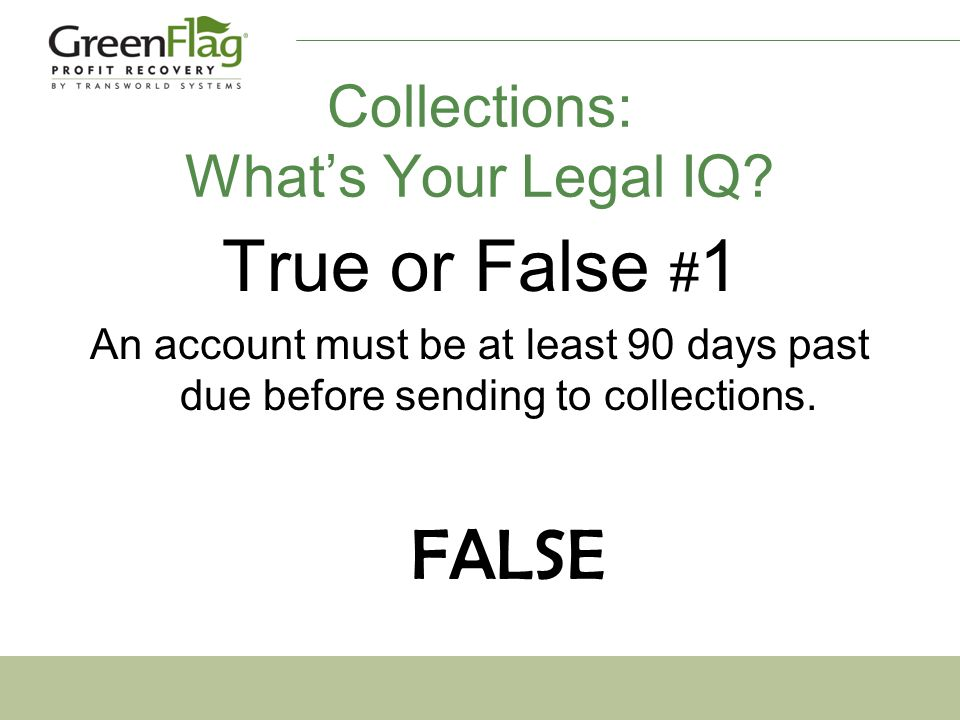 Collections: What's Your Legal IQ.
