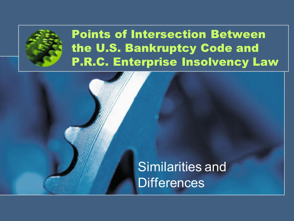 Points of Intersection Between the U.S. Bankruptcy Code and P.R.C.