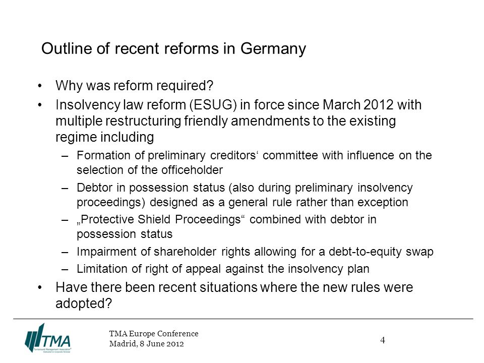 4 TMA Europe Conference Madrid, 8 June 2012 Outline of recent reforms in Germany Why was reform required.