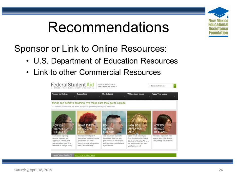 Recommendations Sponsor or Link to Online Resources: U.S. Department of Education Resources Link to other Commercial Resources Saturday, April 18, 201