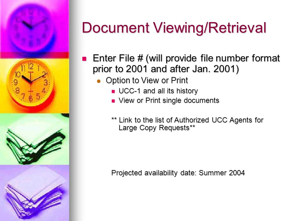 Document Viewing/Retrieval Enter File # (will provide file number format prior to 2001 and after Jan.