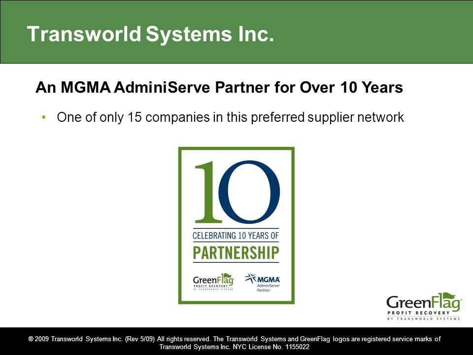 ® 2009 Transworld Systems Inc.(Rev 5/09) All rights reserved.