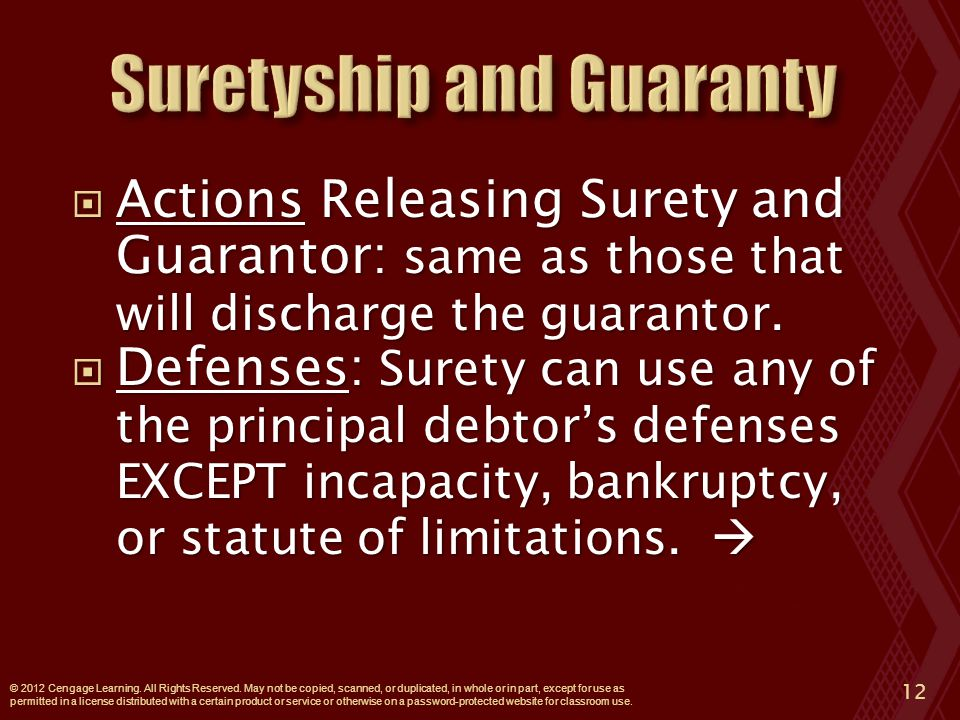  Actions Releasing Surety and Guarantor: same as those that will discharge the guarantor.