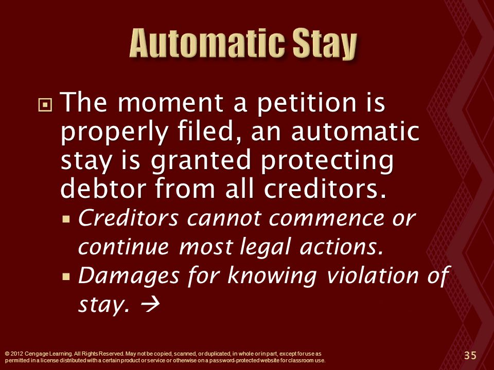  The moment a petition is properly filed, an automatic stay is granted protecting debtor from all creditors.
