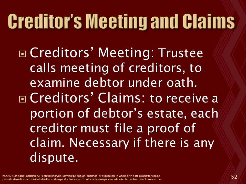  Creditors' Meeting: Trustee calls meeting of creditors, to examine debtor under oath.