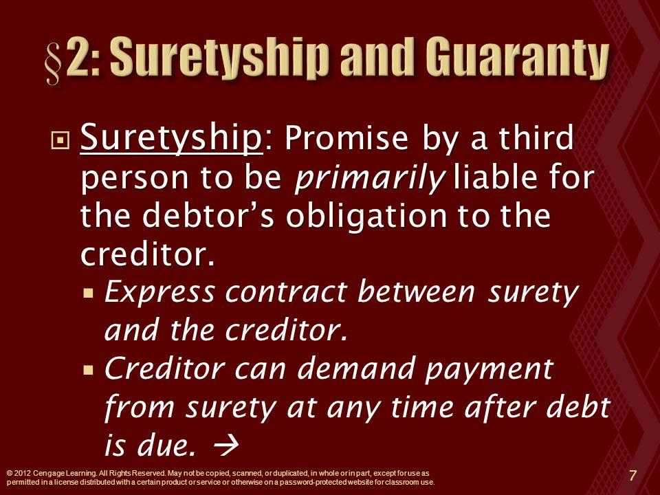  Suretyship: (cont'd).