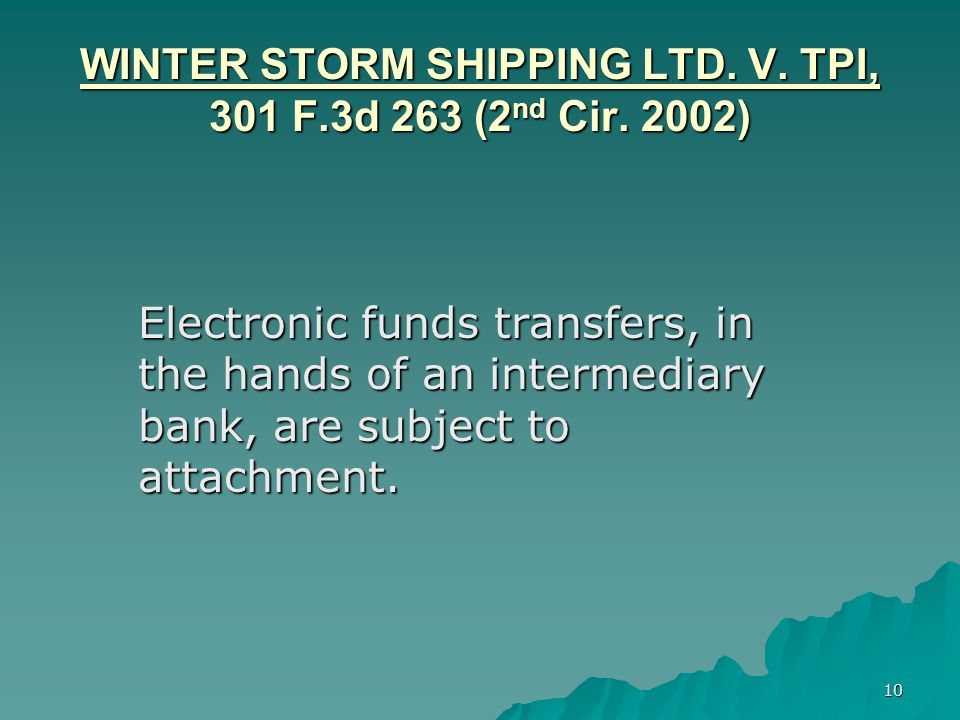 10 WINTER STORM SHIPPING LTD. V. TPI, 301 F.3d 263 (2 nd Cir.
