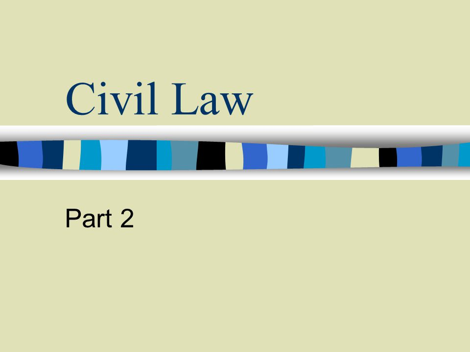 Civil Law Part 2