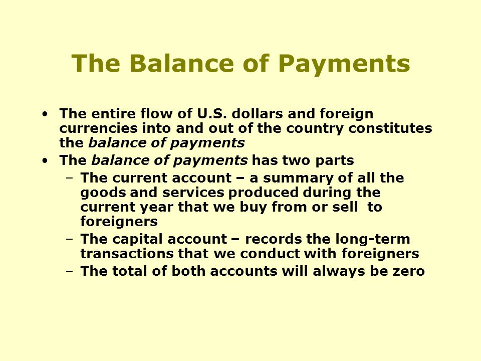 The Balance of Payments The entire flow of U.S.