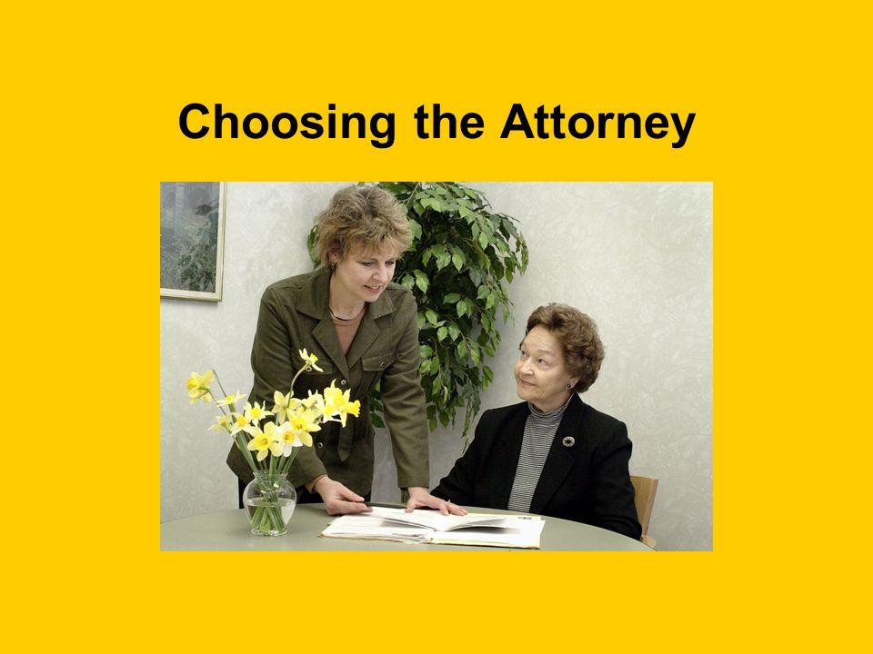 Choosing the Attorney
