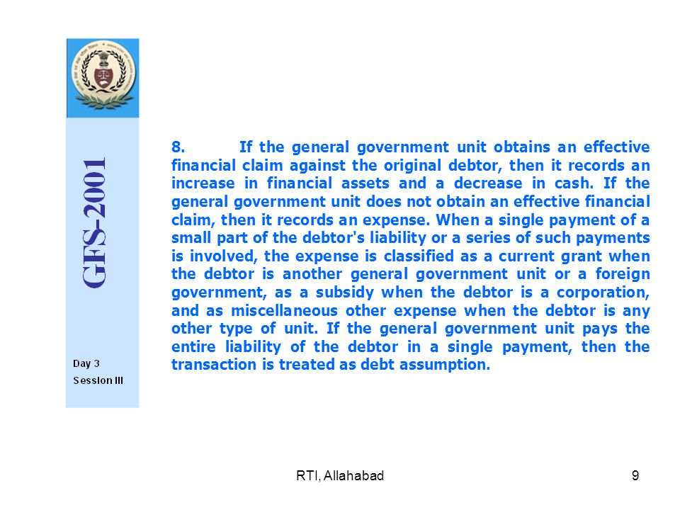 RTI, Allahabad50 Property income attributed to insurance policy holders with respect to funded employer social insurance schemes was described in paragraph 38 as a transaction in the SNA equal in value to the property income and/or net operating surplus earned by the fund from the investment of its reserves.