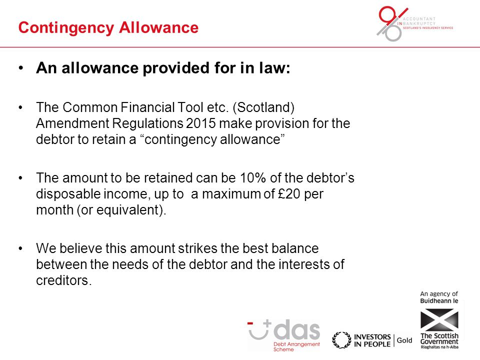 Contingency Allowance An allowance provided for in law: The Common Financial Tool etc.