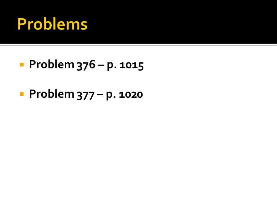  Problem 376 – p. 1015  Problem 377 – p. 1020