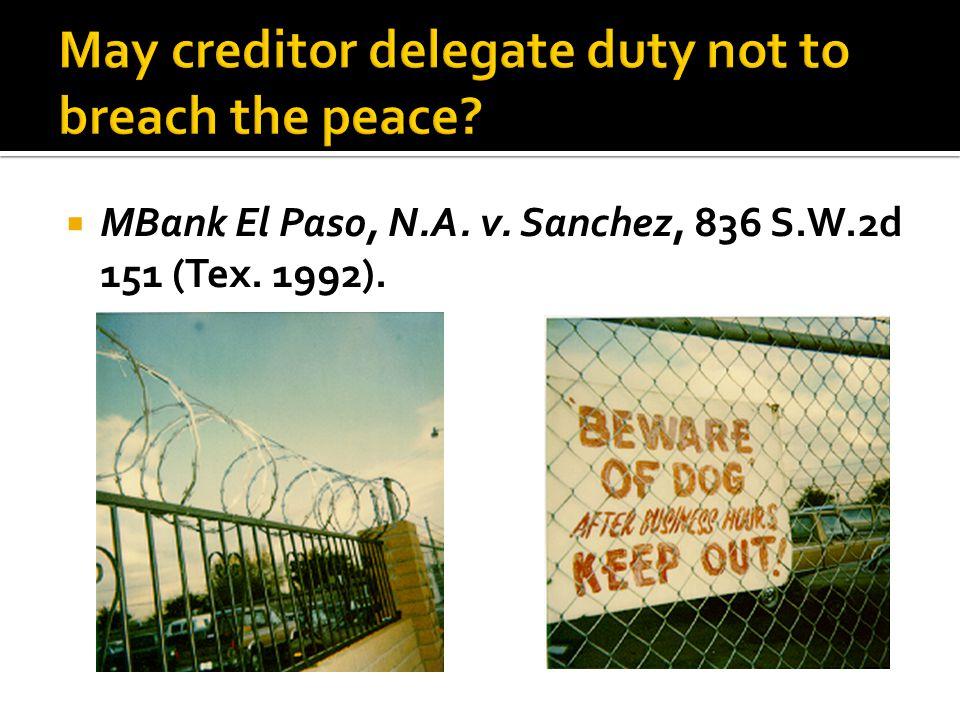  MBank El Paso, N.A. v. Sanchez, 836 S.W.2d 151 (Tex. 1992).