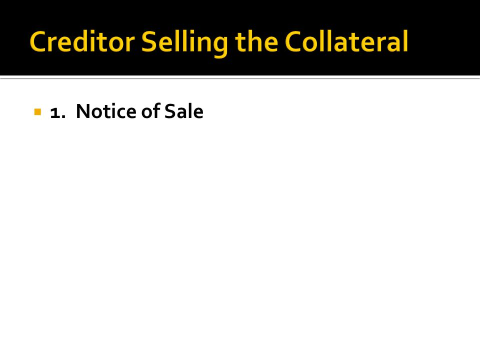  1. Notice of Sale