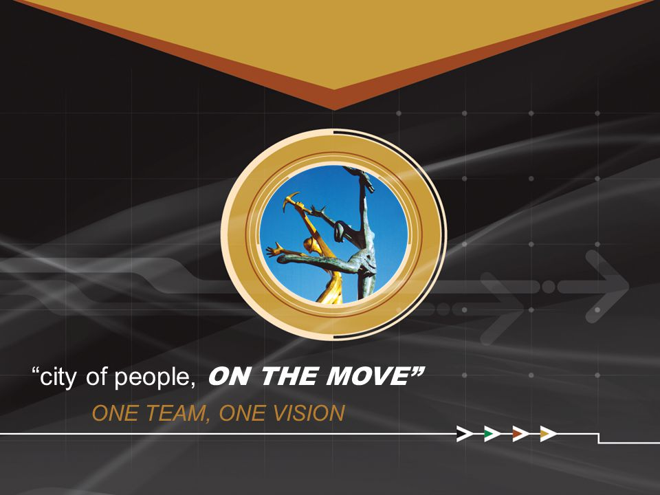 city of people, ON THE MOVE ONE TEAM, ONE VISION