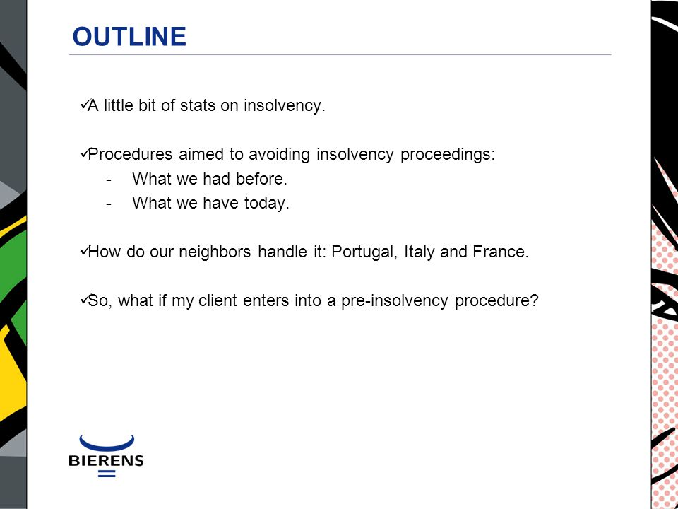 OUTLINE A little bit of stats on insolvency.