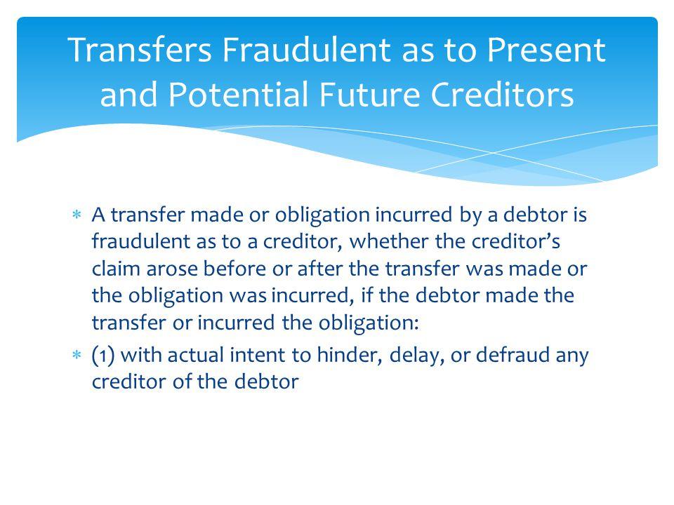  the debtor removed or concealed assets; BOF: Removing/Concealing Assets