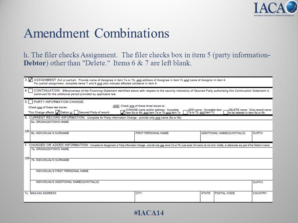 Amendment Combinations h. The filer checks Assignment.