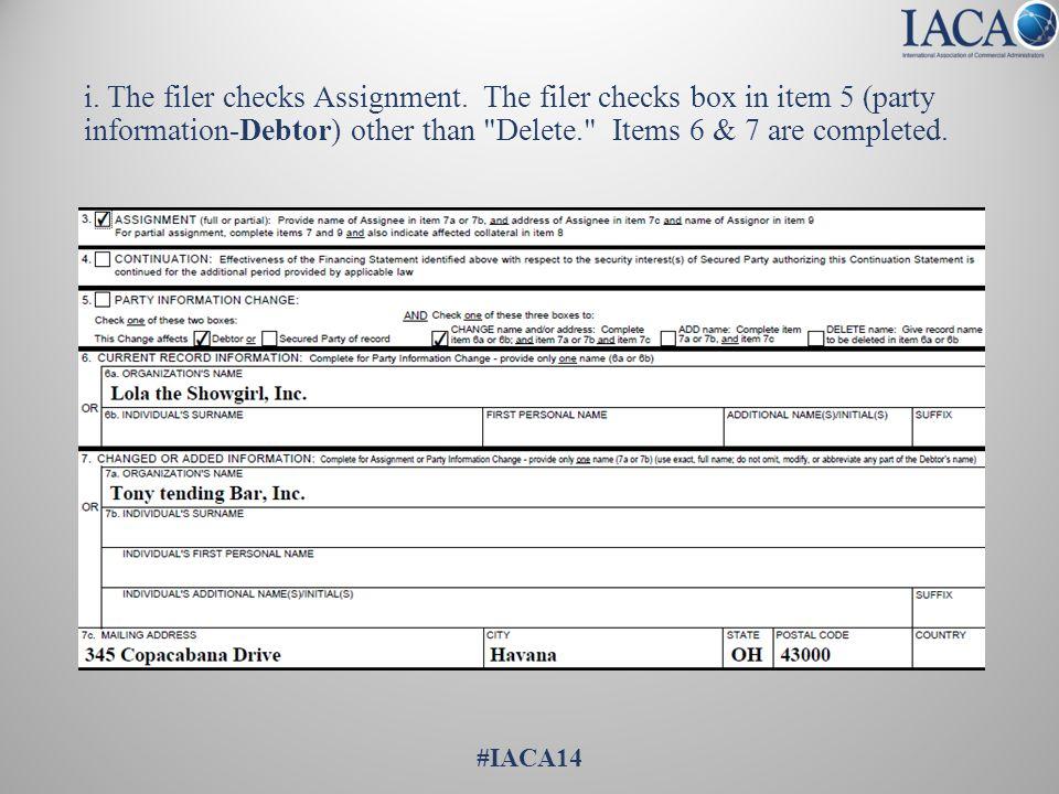 i. The filer checks Assignment.