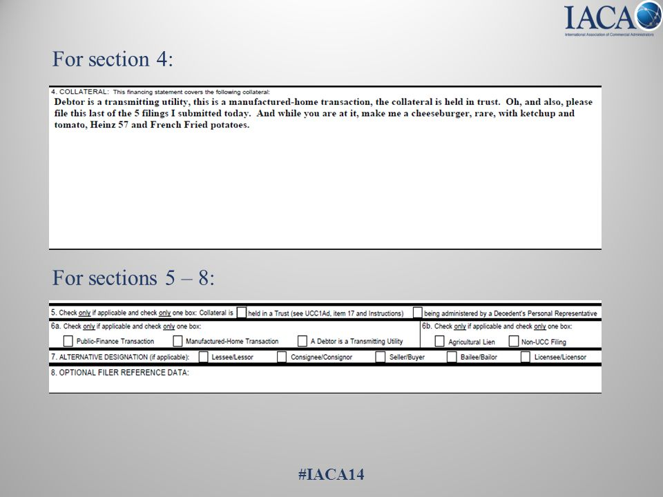 For Section 8, Collateral Change: For Sections 9 – 10: #IACA14