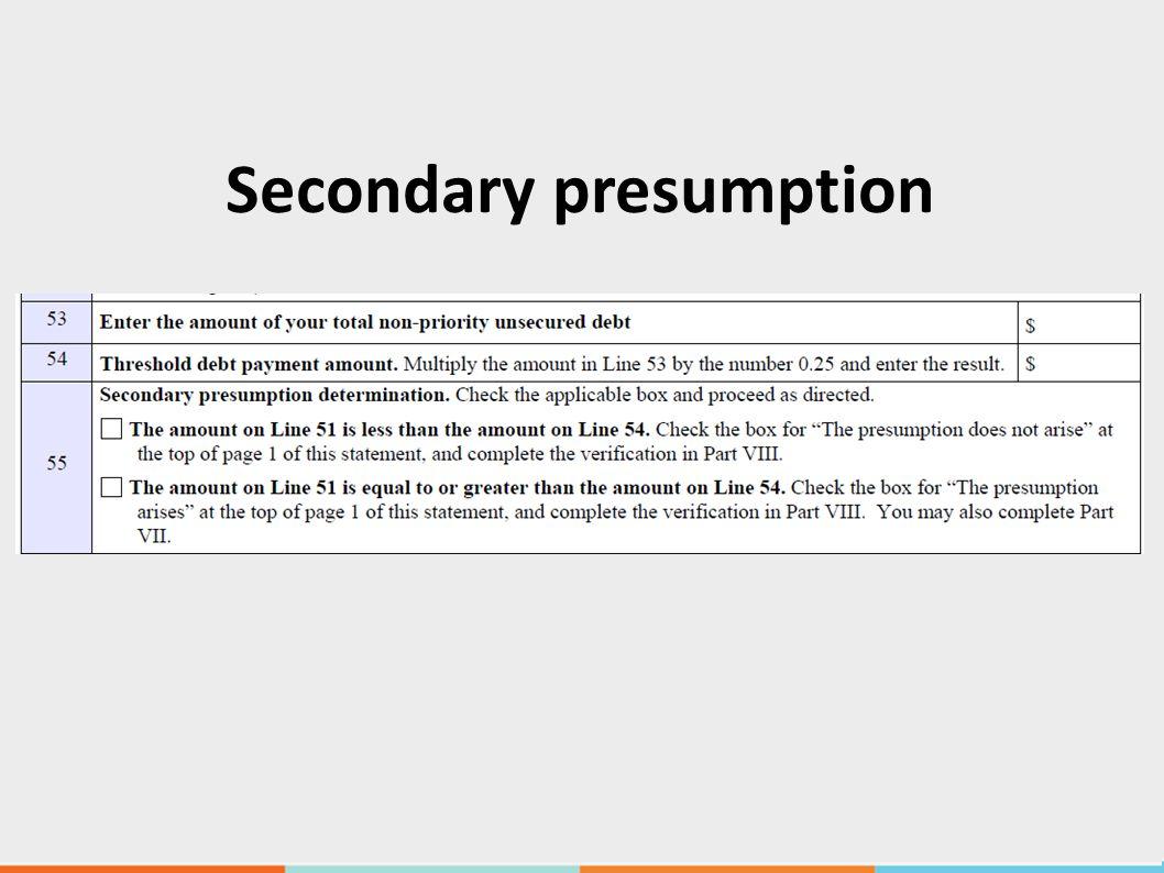 Secondary presumption