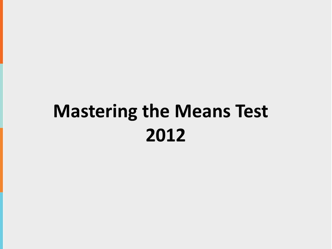 Mastering the Means Test 2012