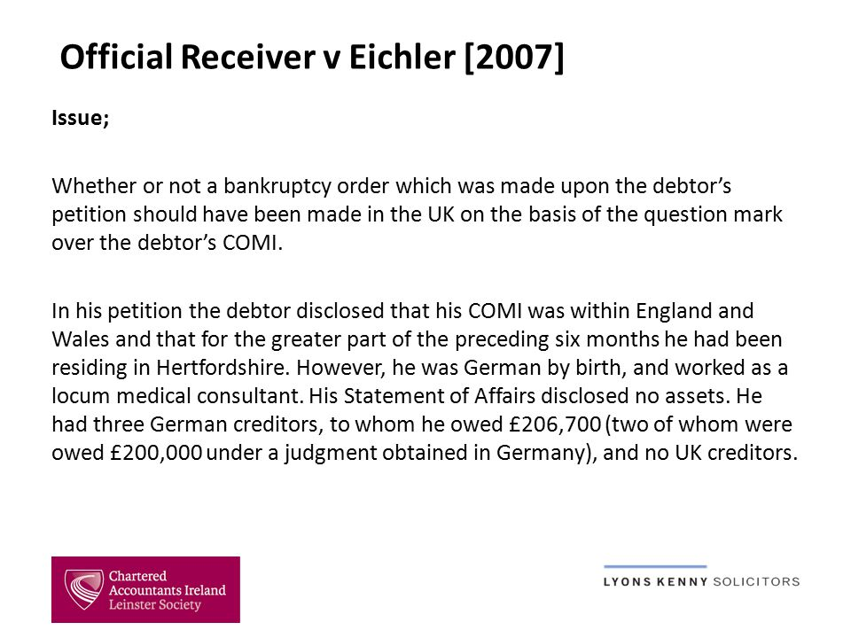 The Official Receiver, in support of his application, advised that the debtor's debts were incurred entirely in Germany, and that the debtor had moved to England approximately five months before presenting his petition.