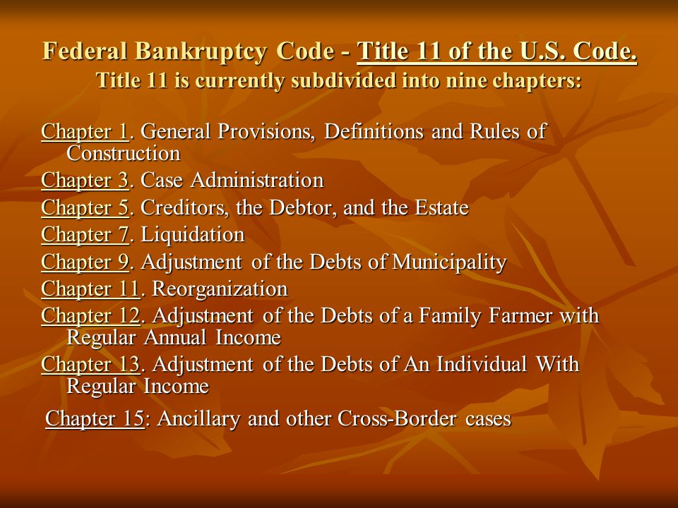 Bankruptcy Code Title 11 of the U.S.