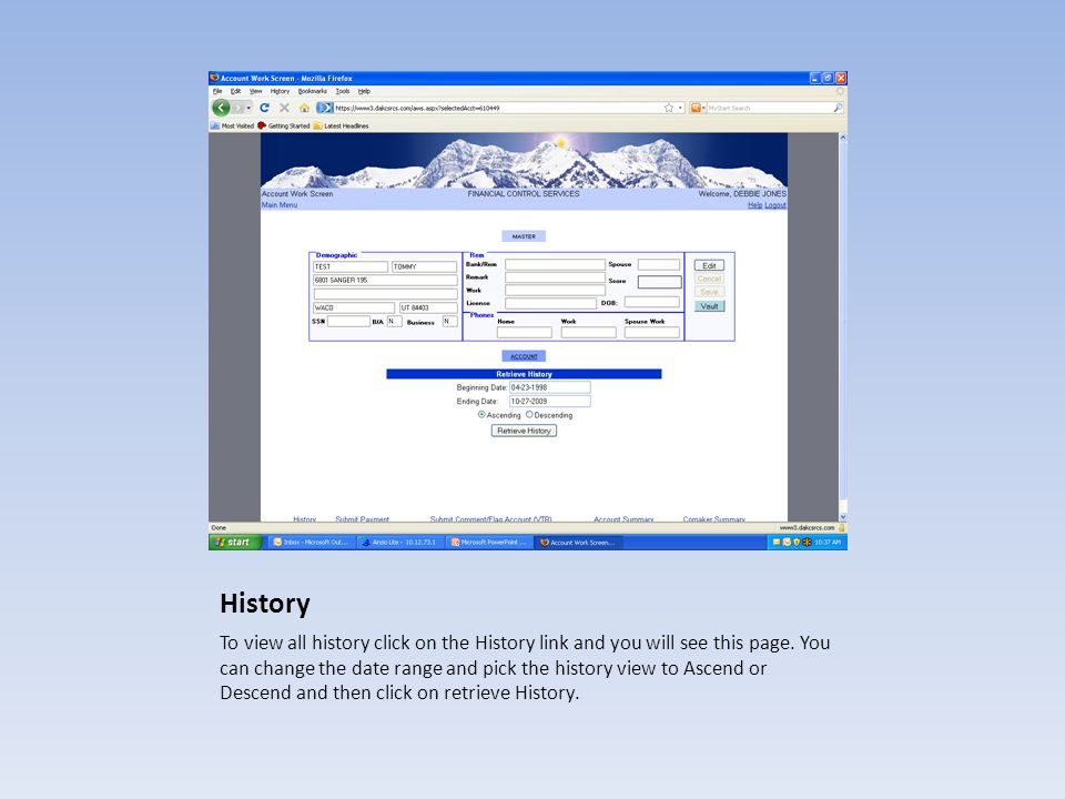 History To view all history click on the History link and you will see this page. You can change the date range and pick the history view to Ascend or