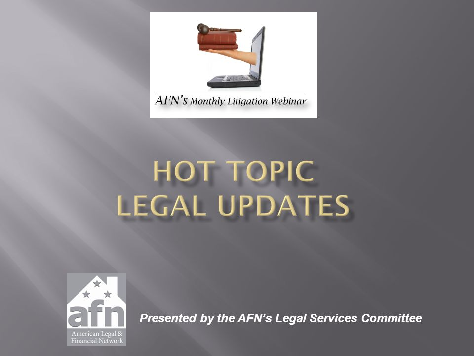 Presented by the AFN's Legal Services Committee
