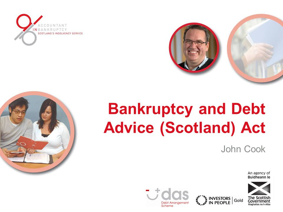 Bankruptcy and Debt Advice (Scotland) Act John Cook