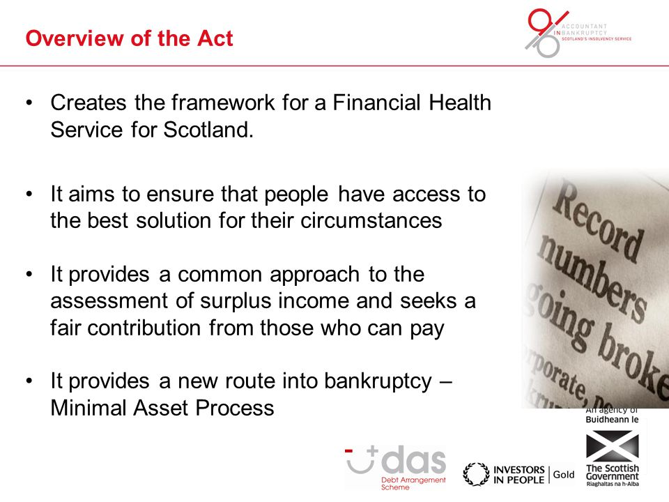 Overview of the Act Creates the framework for a Financial Health Service for Scotland.