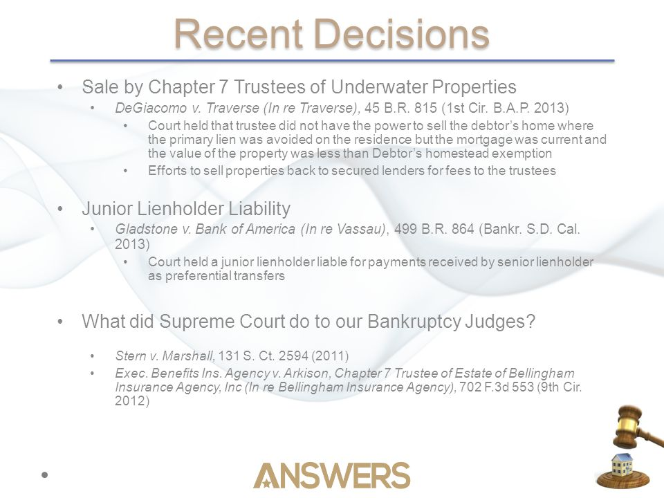 Recent Decisions Sale by Chapter 7 Trustees of Underwater Properties DeGiacomo v.