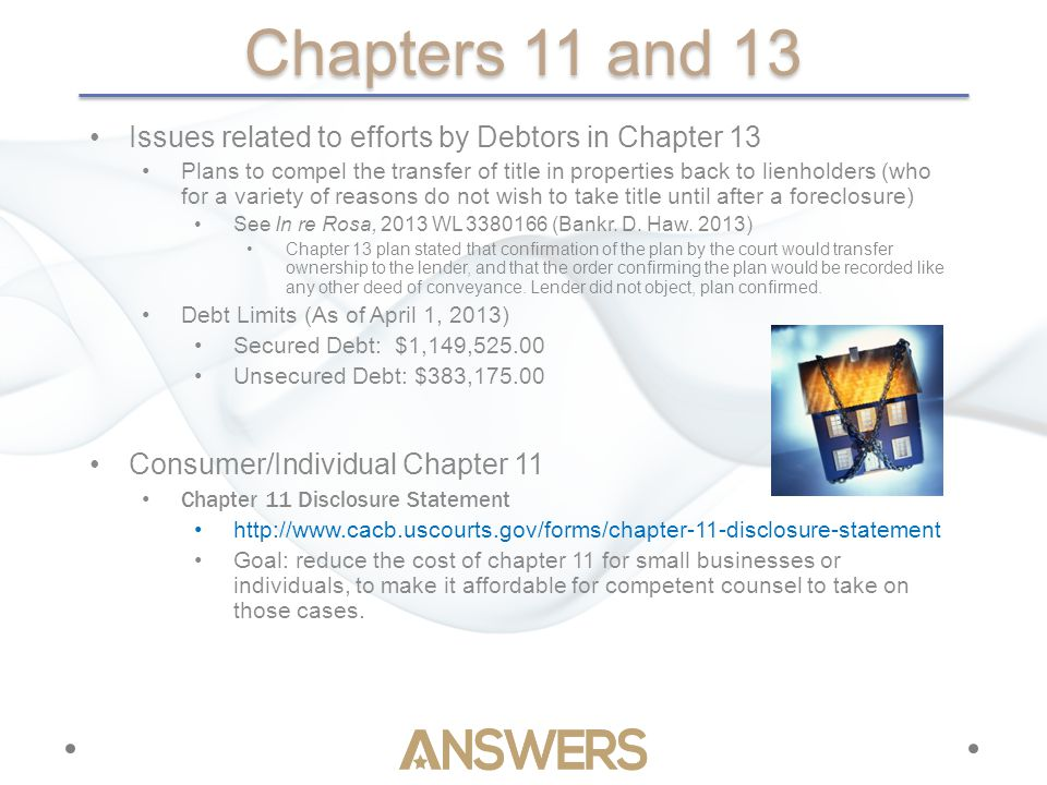 Chapters 11 and 13 Issues related to efforts by Debtors in Chapter 13 Plans to compel the transfer of title in properties back to lienholders (who for a variety of reasons do not wish to take title until after a foreclosure) See In re Rosa, 2013 WL 3380166 (Bankr.