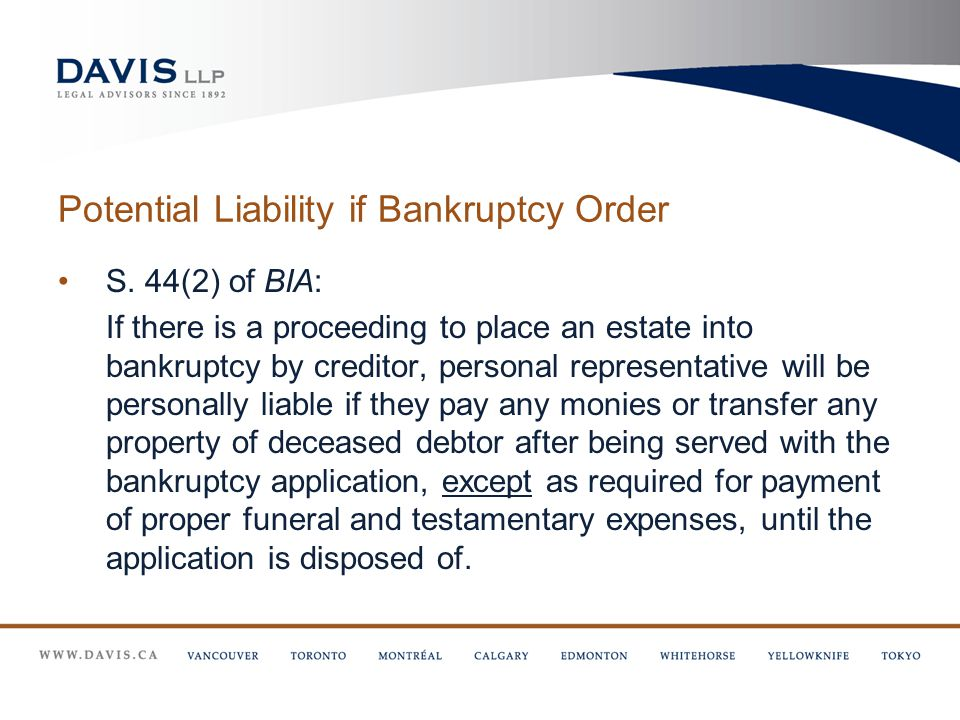 Potential Liability if Bankruptcy Order S.