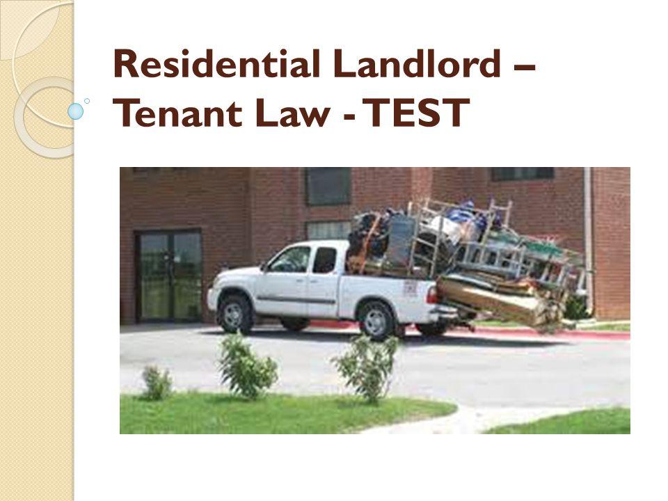 Residential Landlord – Tenant Law - TEST