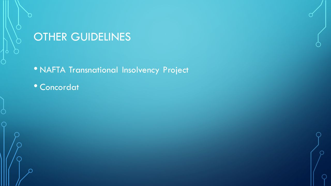 OTHER GUIDELINES NAFTA Transnational Insolvency Project Concordat