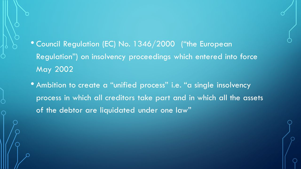 SCOPE Qualifying foreign proceedings as a collective judicial or administrative proceeding in a foreign state, including an interim proceeding, pursuant to a law relating to insolvency in which proceeding the assets and affairs of the debtor are subject to control or supervision by a foreign court, for the purpose of reorganisation or liquidation.