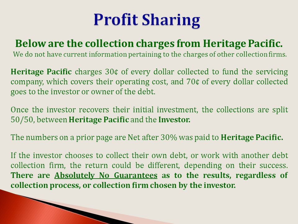 Below are the collection charges from Heritage Pacific.