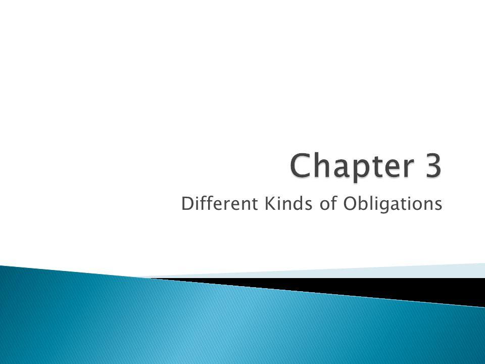 Different Kinds of Obligations