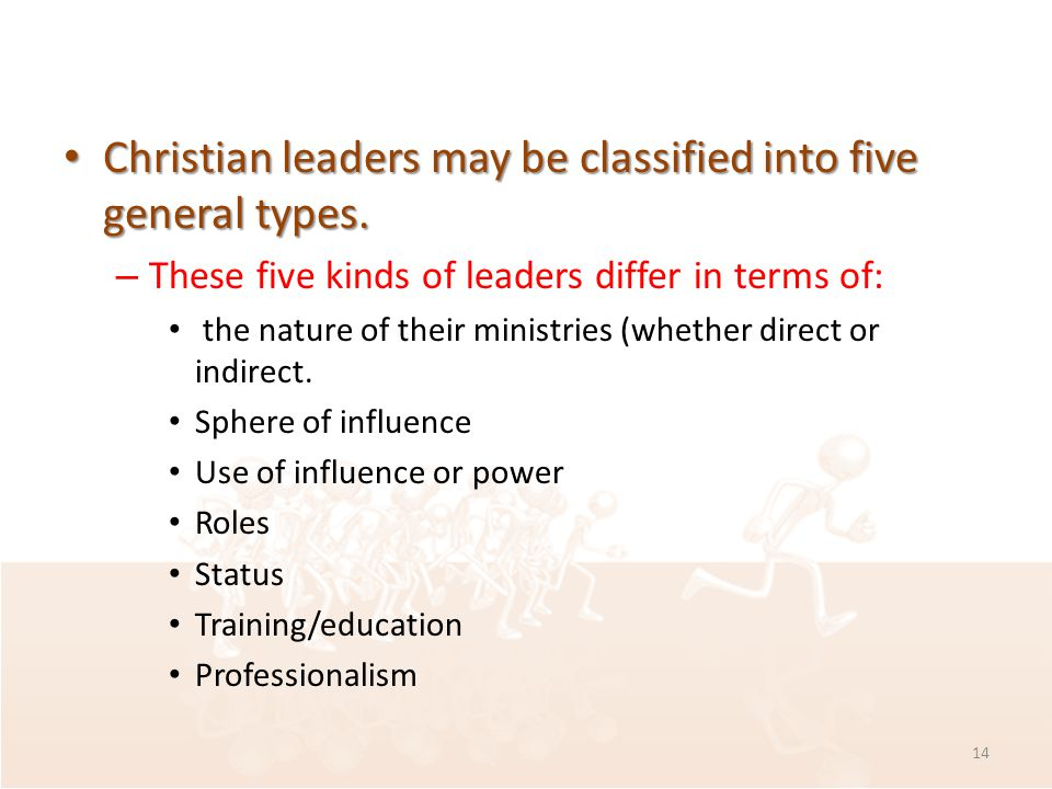 Christian leaders may be classified into five general types.