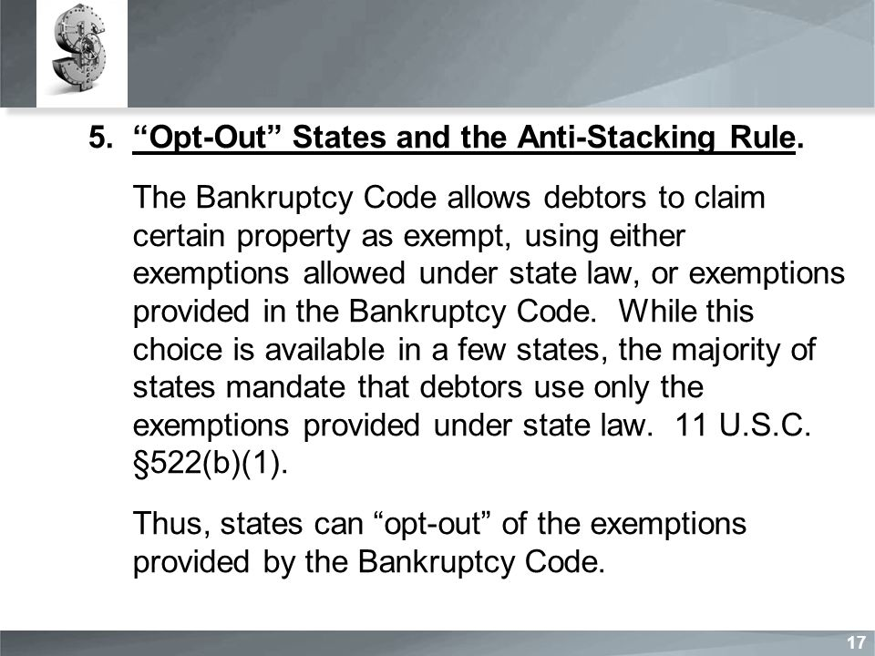 5. Opt-Out States and the Anti-Stacking Rule.