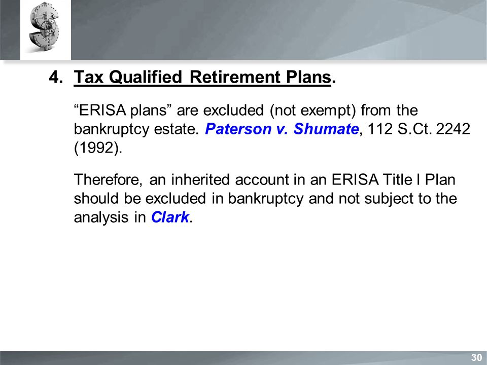 4.Tax Qualified Retirement Plans.
