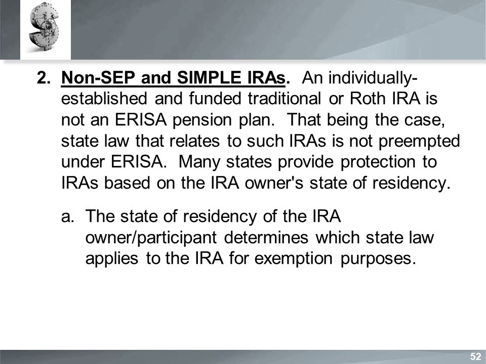 2.Non-SEP and SIMPLE IRAs.