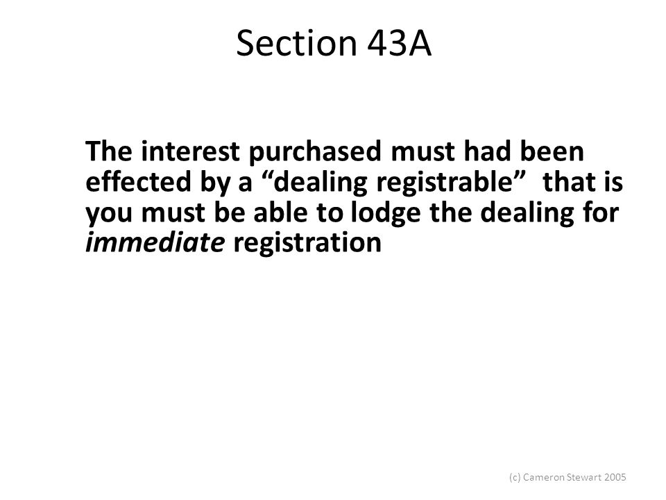 (c) Cameron Stewart 2005 Section 43A Taylor J's interpretation was endorsed by a unanimous High Court in Meriton Apartments Pty Ltd v McLaurin & Tait (Developments) Pty Ltd (1976) 133 CLR 671; 10 ALR 296.